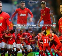 Manchester United vs Liverpool: Old Trafford will judge the Reds!